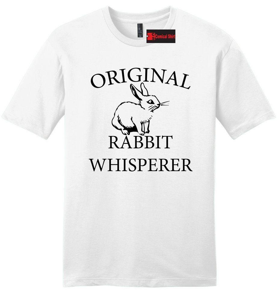 51c622bf0 Original Rabbit Whisperer Mens Soft Shirt Cute Bunny Rabbit Lover Graphic  Tee Z2 Funny Unisex Casual Tee Gift T Shirts Vintage T Shirts Sale From ...
