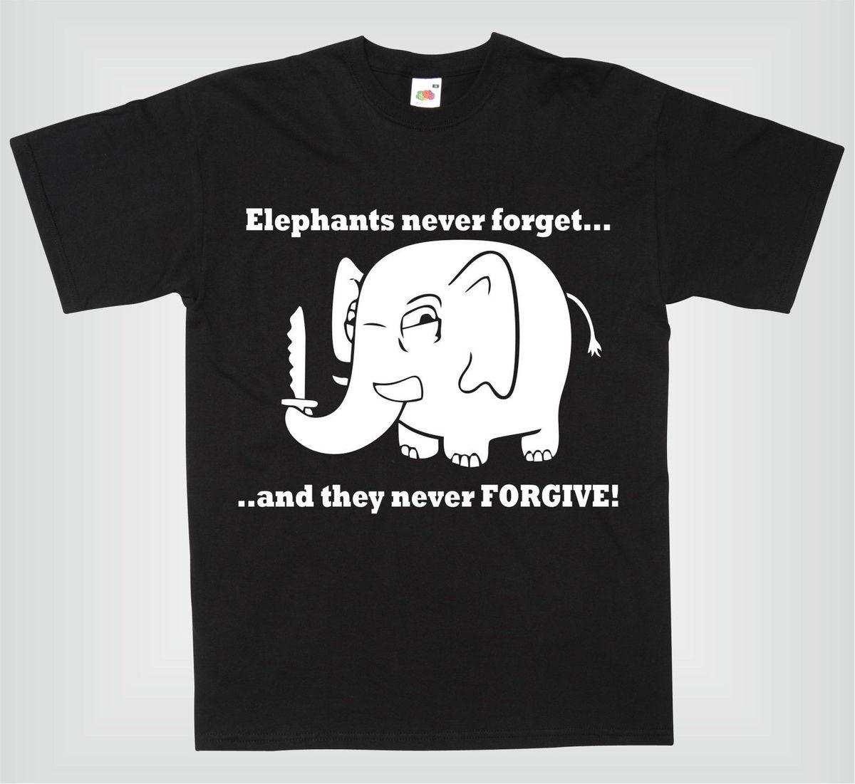 9db54463 ELEPHANTS NEVER FORGIVE AND NEVER FORGET AWESOME FUNNY MENS T SHIRT Vintage T  Shirt Cute T Shirts From Luckytomorrow, $11.58| DHgate.Com
