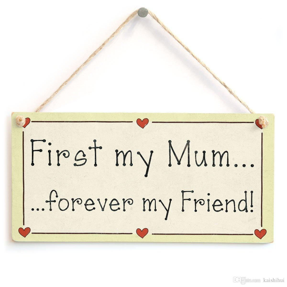 First My Mum Forever My Friend! - Mum Friendship Gift Love Heart ...