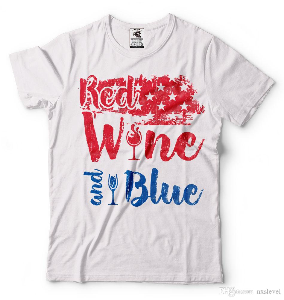 e05eda1ef88e 4th Of July T Shirt Red Wine And Blue Funny Party Shirt USA Flag T Shirt It T  Shirt Design Clever Tee Shirts From Nxslevel, $10.21| DHgate.Com