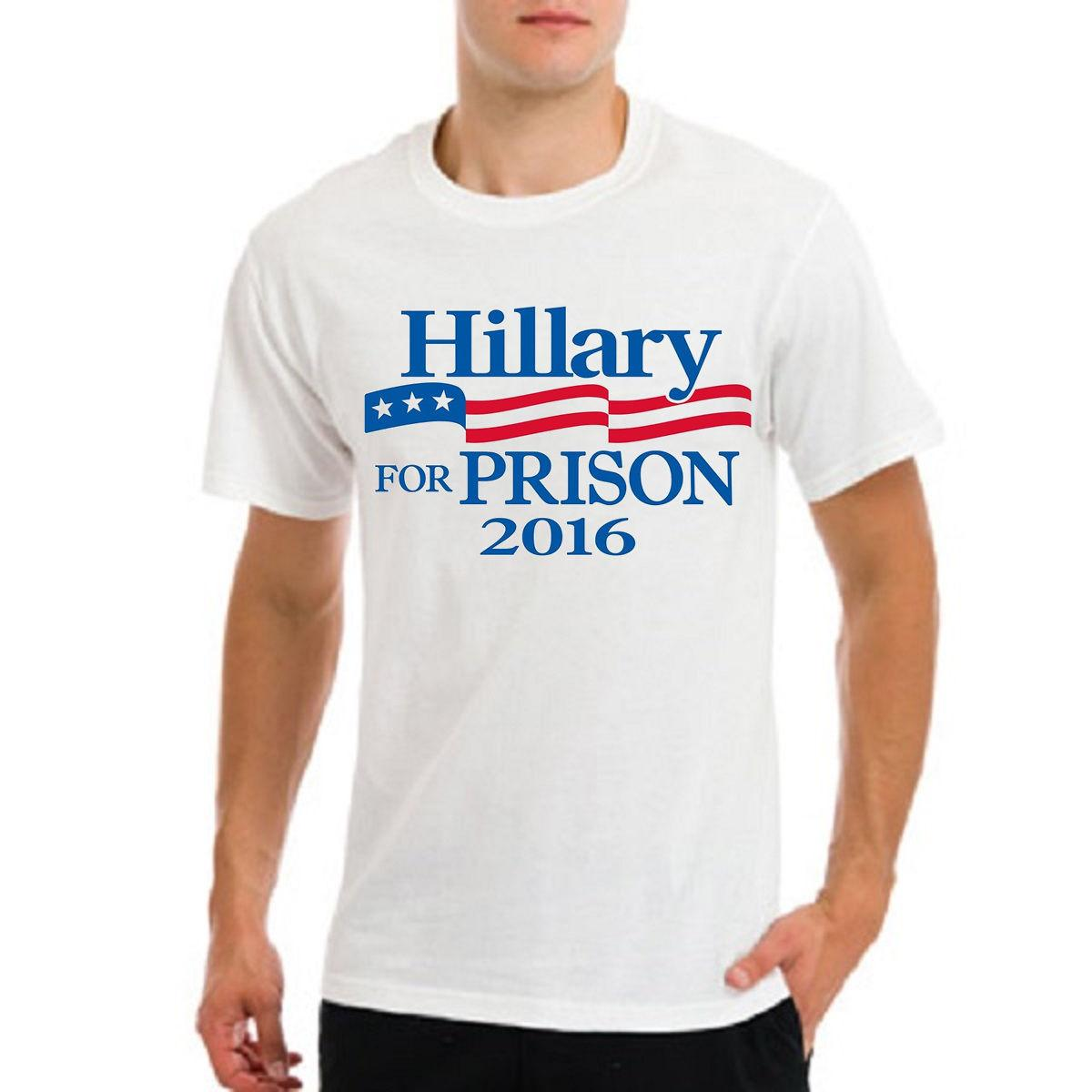 6e23f6fecd Hillary Clinton For Prison, USA President Elections Funny Mens White T  Shirt Funny Unisex Casual Tee Gift Cool Tee Shirt T Shirt Online Buy From  Tshirtsinc, ...