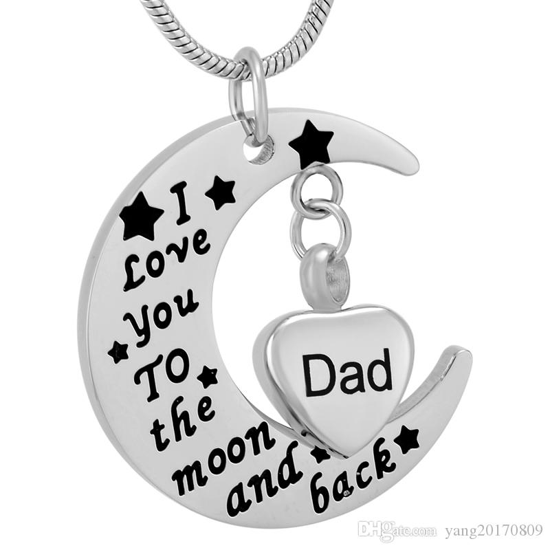IJD9737 DIY Acero inoxidable 'Te amo hasta la luna y de regreso' Collar de la urna funeraria del padre Collar conmemorativo de cenizas Joyería de recuerdo