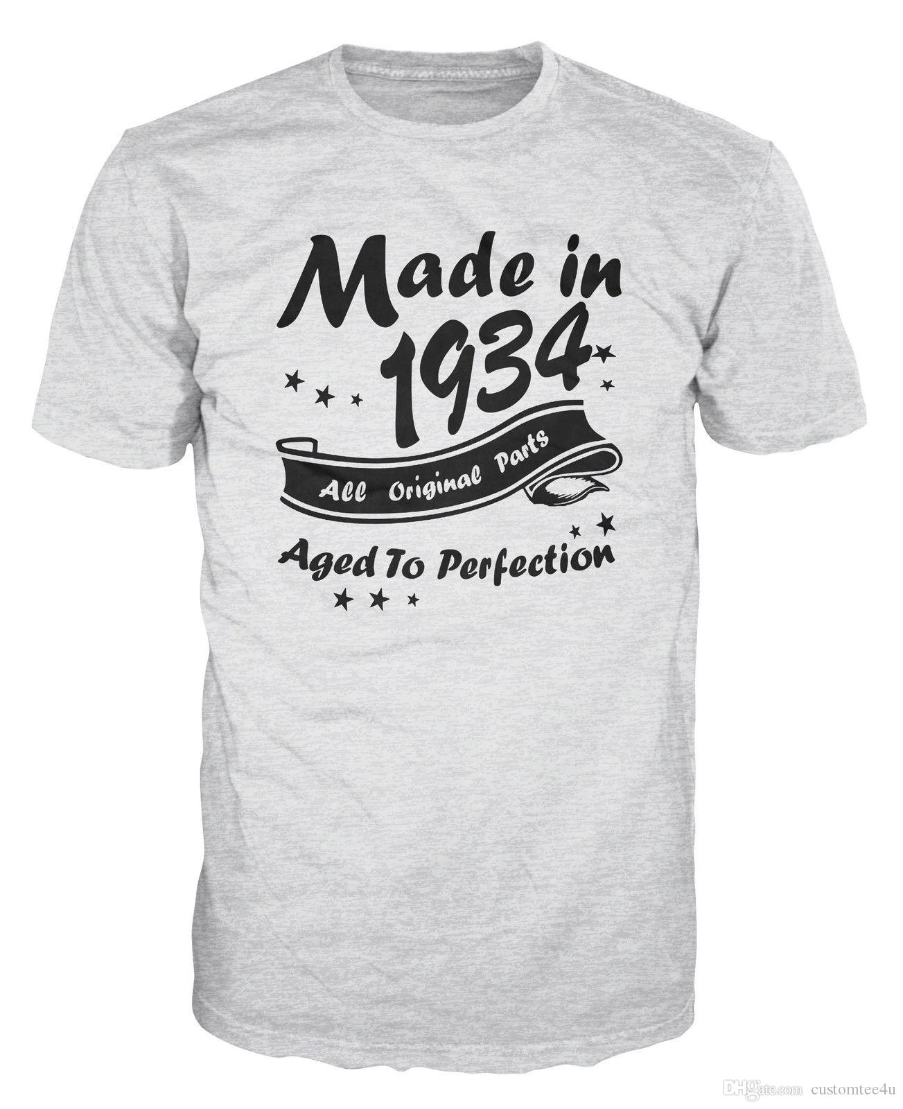 Made In 1934 All Original Parts Funny Birthday Anniversary Party T