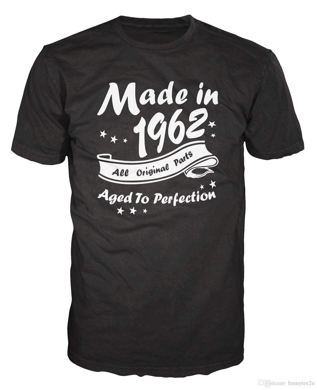 Made In 1962 All Original Parts Funny Birthday Anniversary Party T Shirt MenS Great Short Sleeve Crewneck Cotton Big Size Couple Ts Cool Tee Shirts