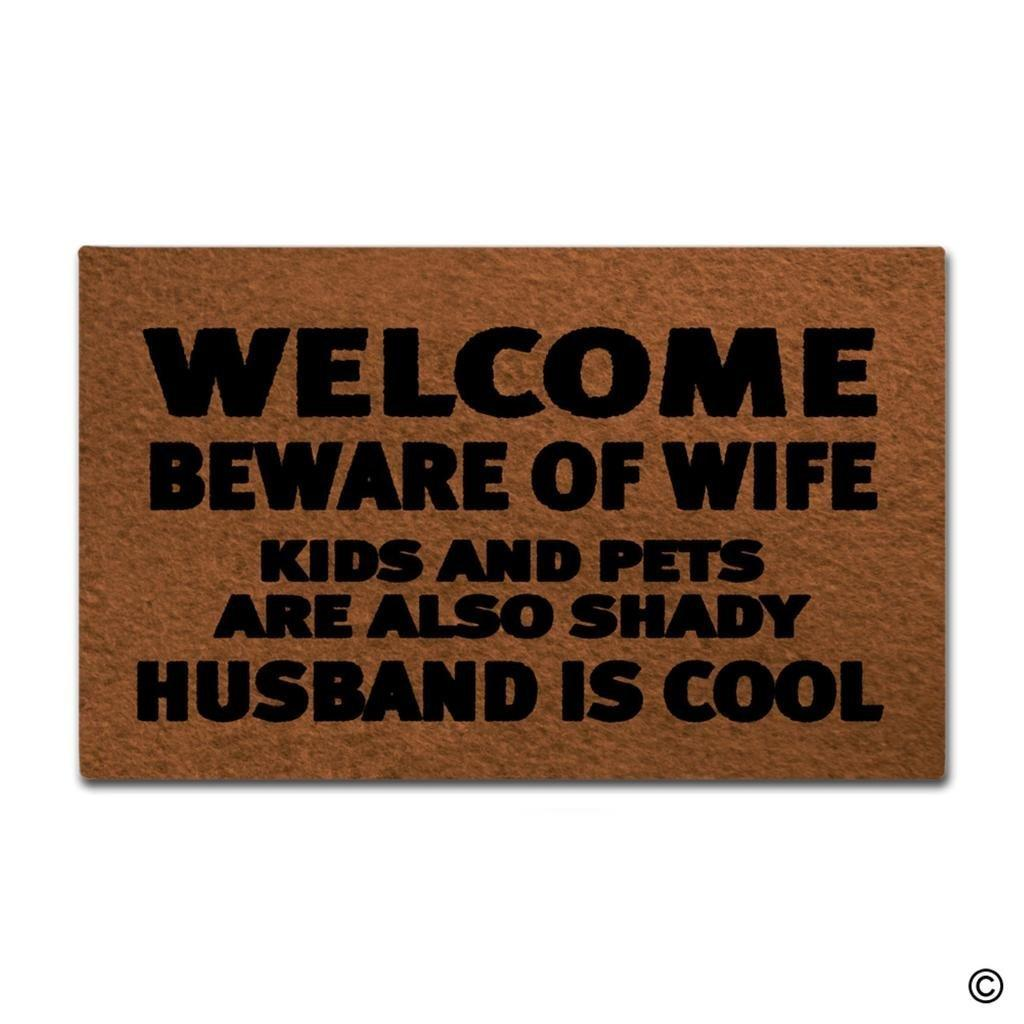 Superieur Entrance Door Mat Funny Doormat Welcome Beware Of Wife Kids And Pets Are  Also Shady Husband Is Cool Designed Indoor Outdoor Home Wicker Patio  Furniture ...