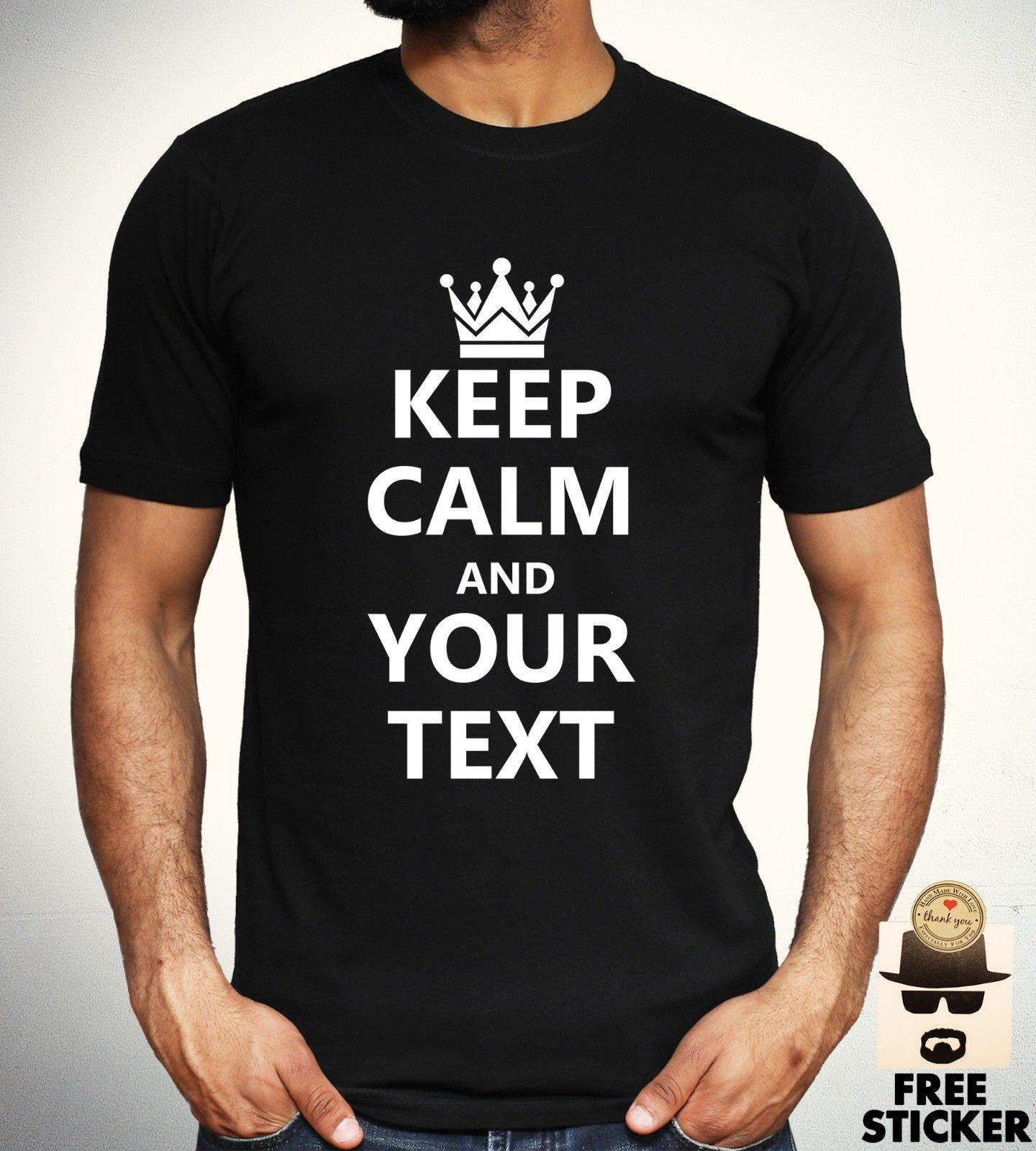 012319887 Keep Calm And T shirt Personalize Customize Tee Fashion Gift Present Top  Mens Funny free shipping Unisex tee