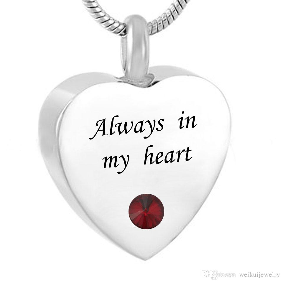 Personalized Heart always in my heart Cremation Urn Necklace Keepsake with Birthstone Stainless Steel Custom Made with Any Name