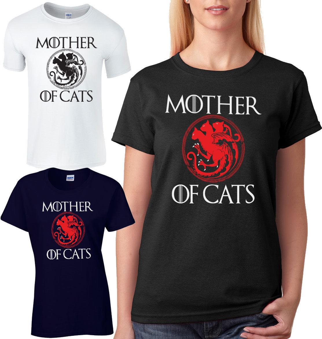 3a67525eb Mother Of Cats Ladies T Shirt Unisex Loose Fit Game Of Thrones Parody Comedy  Tee Funny Unisex Casual Political Tee Shirts Funny Political T Shirts From  ...