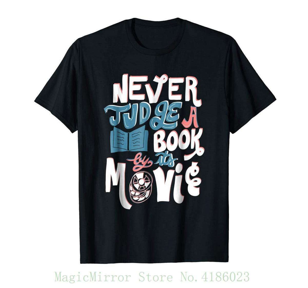 Never Judge A Book By Its Movie Reading Librarian T-shirt 100% Cotton Short Sleeve O-neck Tops Tee Shirts