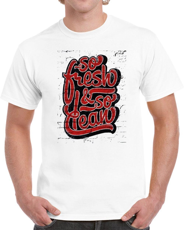 cacc48f7 So Fresh And So Clean Hip Hop T Shirt Mens 2018 Fashion Brand T Shirt O  Neck 100%cotton T Shirt Tops Tee Custom Funny T Shirts Online Hilarious T  Shirts ...
