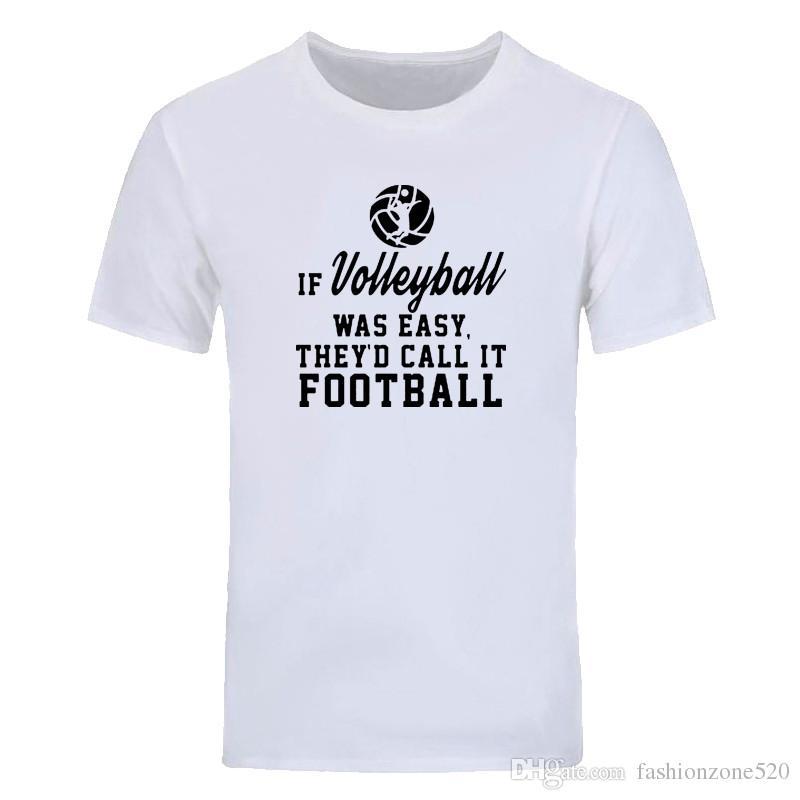 Si le ballon de volley-ball était facile, ils le qualifieraient de cou de coude décontracté T-shirts en coton à manches courtes pour hommes en tête de tee-shirt DIY-01263D