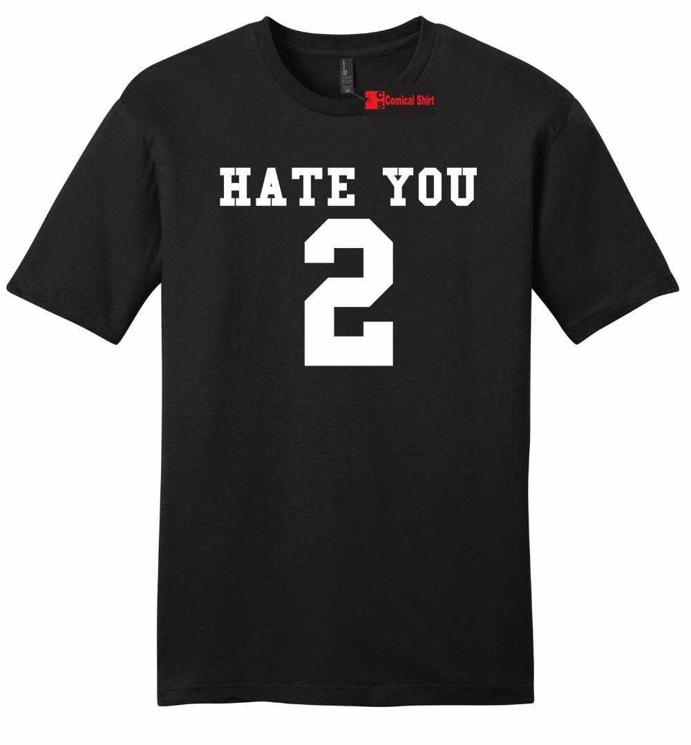 Hate You 2 Funny Mens Soft T Shirt Sporter Gift Anti Social Party Tee Shirt Z2 T Shirt Cotton Men Short Sleeve Tee Shirts