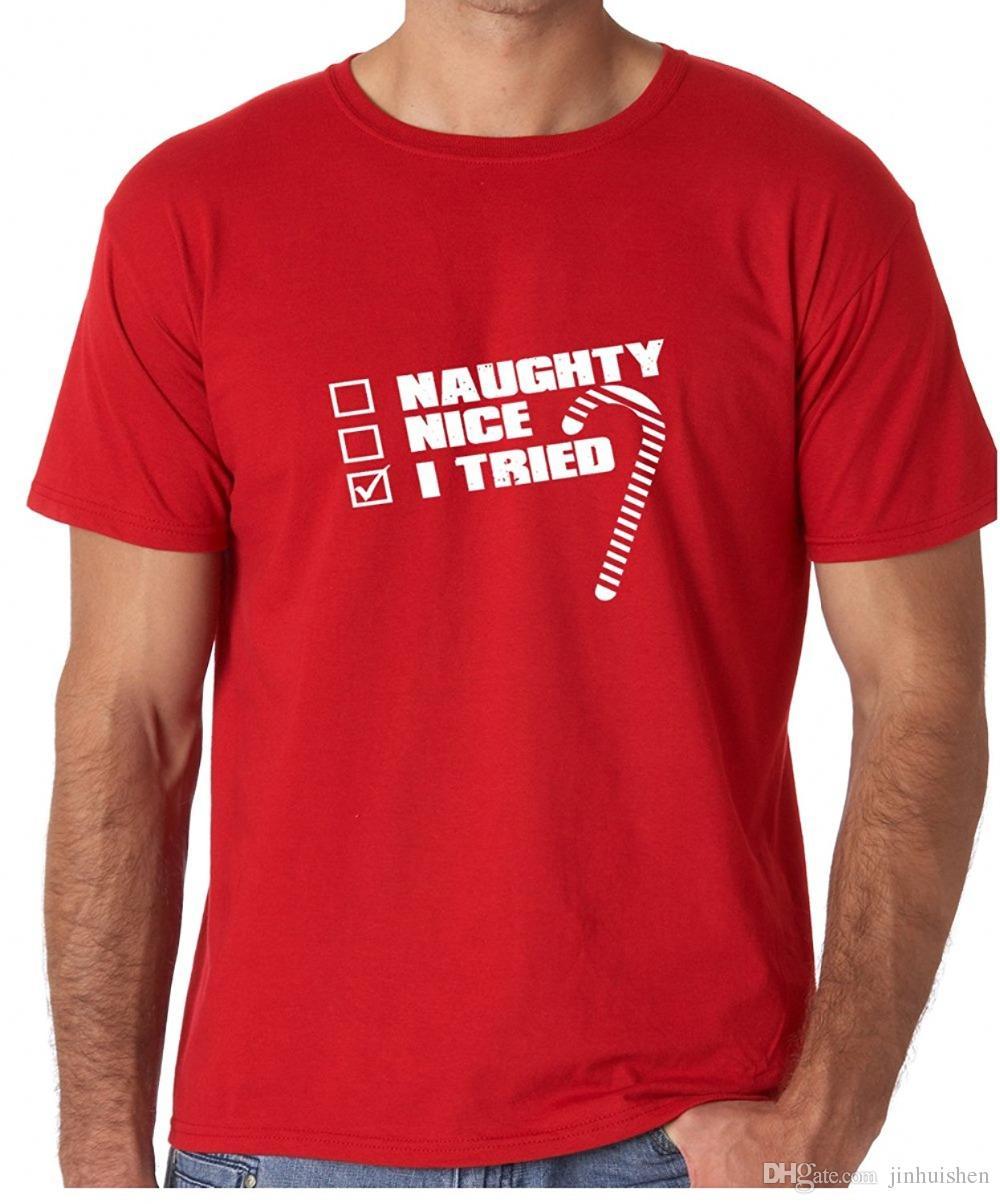 2fd23fb4e Novelty Design Men Naughty, Nice, I Tried Funny Christmas Premium Men'S T  Shirt Printed T Shirt Men T Shirt Casual Tops One Tee A Day Random Graphic  Tees ...