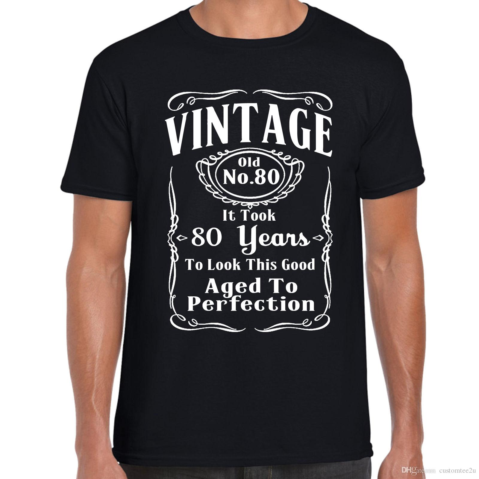 Vintage 80Th Birthday T Shirt FunnyGift 80 Years Old Retirment Fashion Tshirt Hipster Cool Tops Shirts Design Designs From Customtee2u