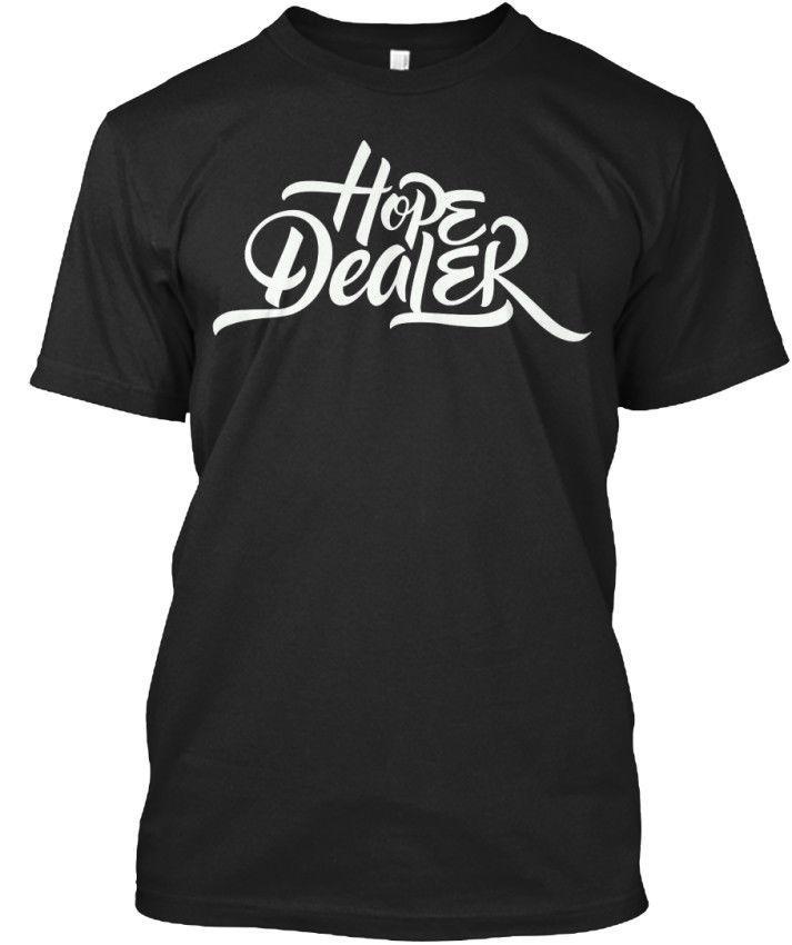 Großhandel Hope Dealer Weiß Standard Unisex T Shirt Von Jackiegreen