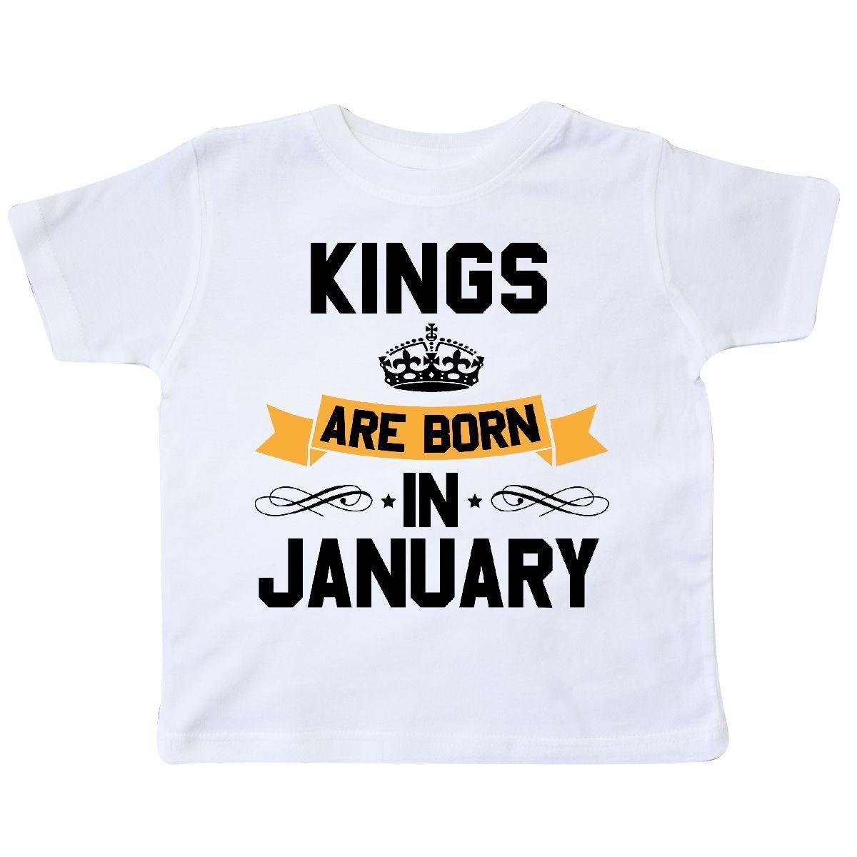 ba44abe8 Inktastic Kings Are Born In January Toddler T Shirt Birthdays Adult King  Month Nerd T Shirts Design Shirt From Foryouboutique, $11.01| DHgate.Com