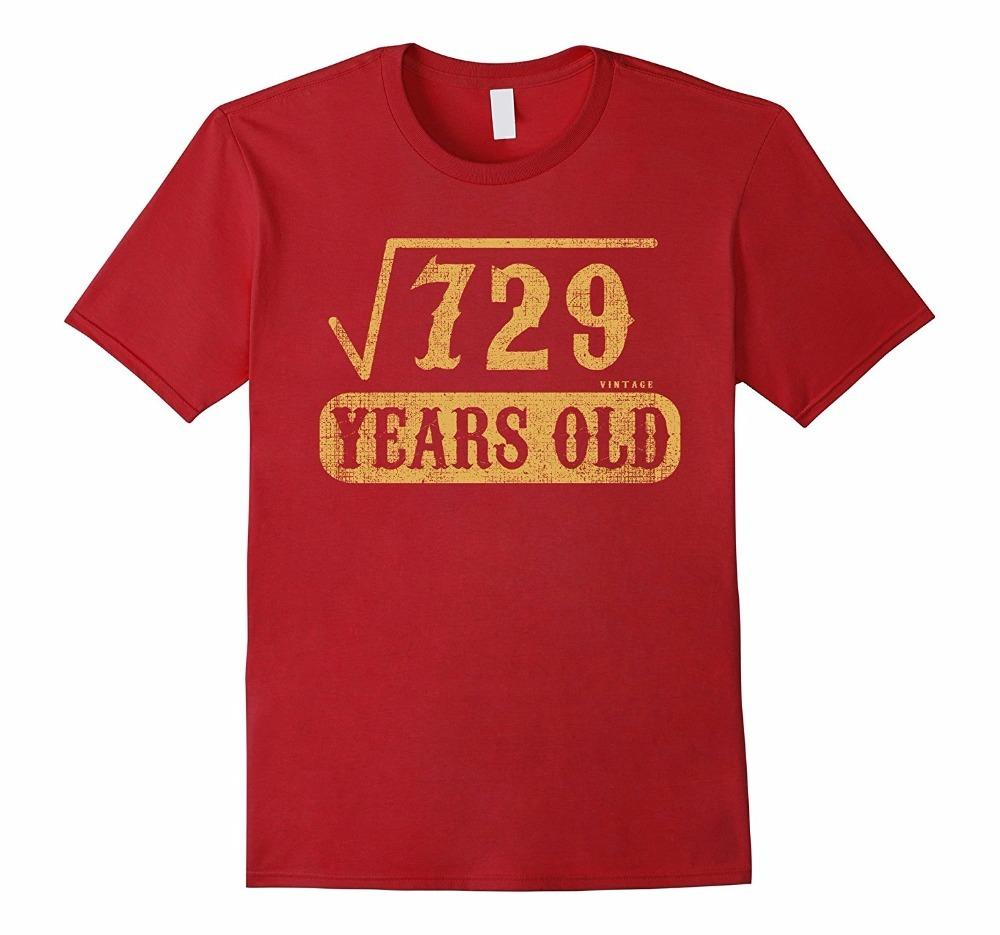 Quirky T Shirts Comfort soft O-Neck 27 Yrs Years Old 27Th Birthday Square Root Of 729 T Shirt Short-Sleeve Mens Shirt