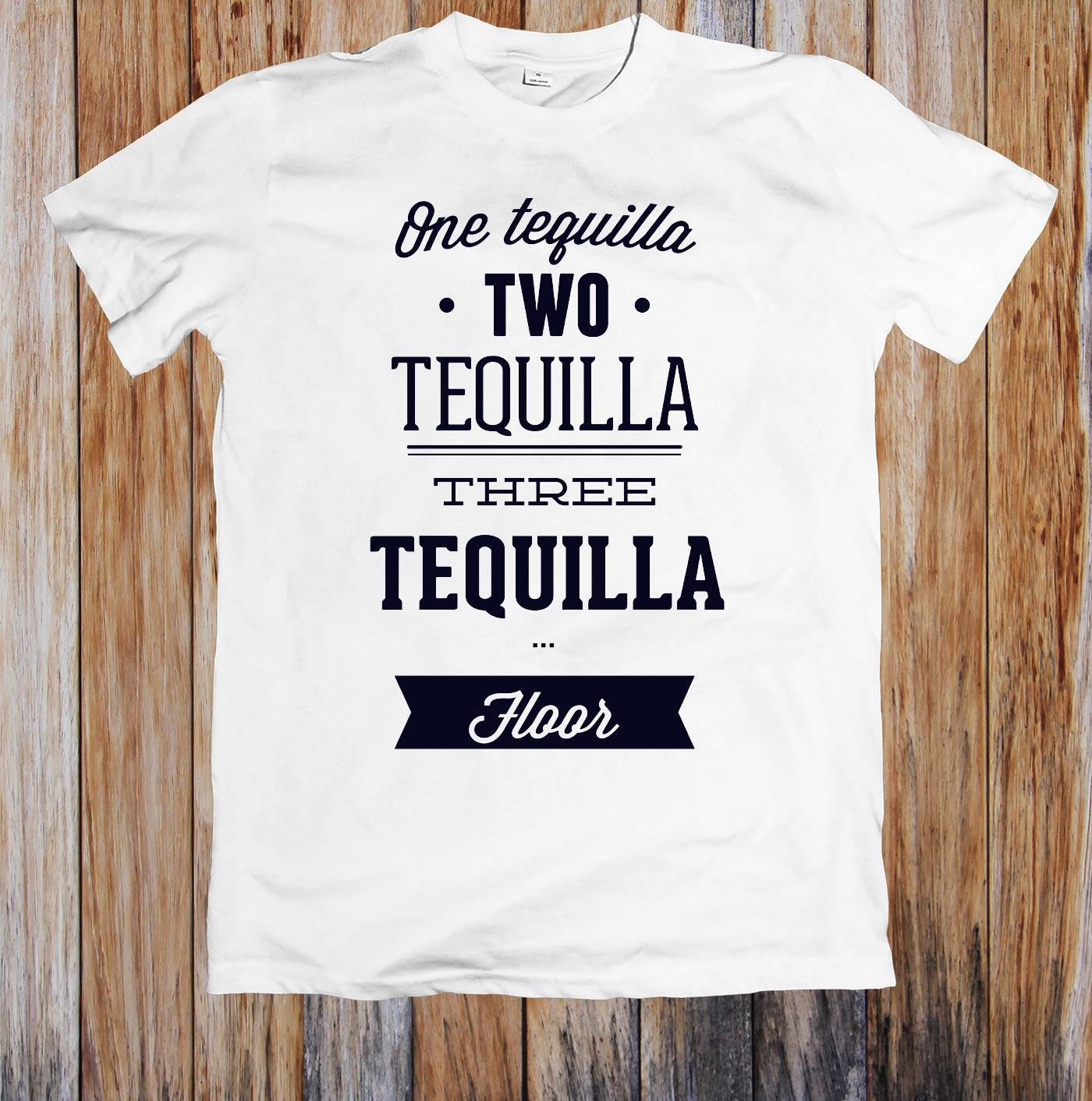 da07c246d01a One Two Three Tequilla Unisex T Shirt Funny Unisex Casual Tee Gift Shirt  Custom T Shirts From Shirt_monkey, $12.96| DHgate.Com