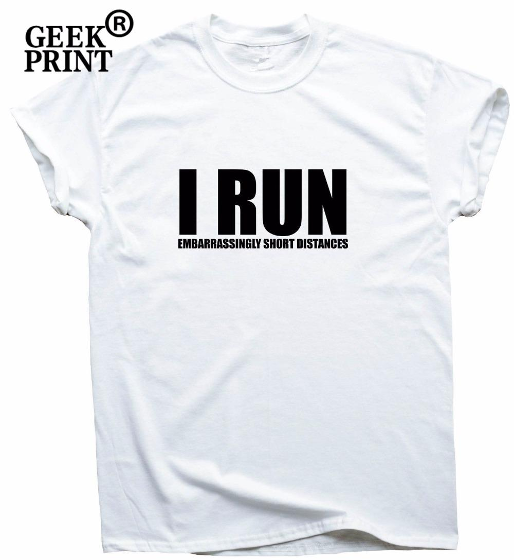 Women s Tee I Run Funny Running T Shirts Women Top Slogan Training Her Gym Gift Tee Dropshipping