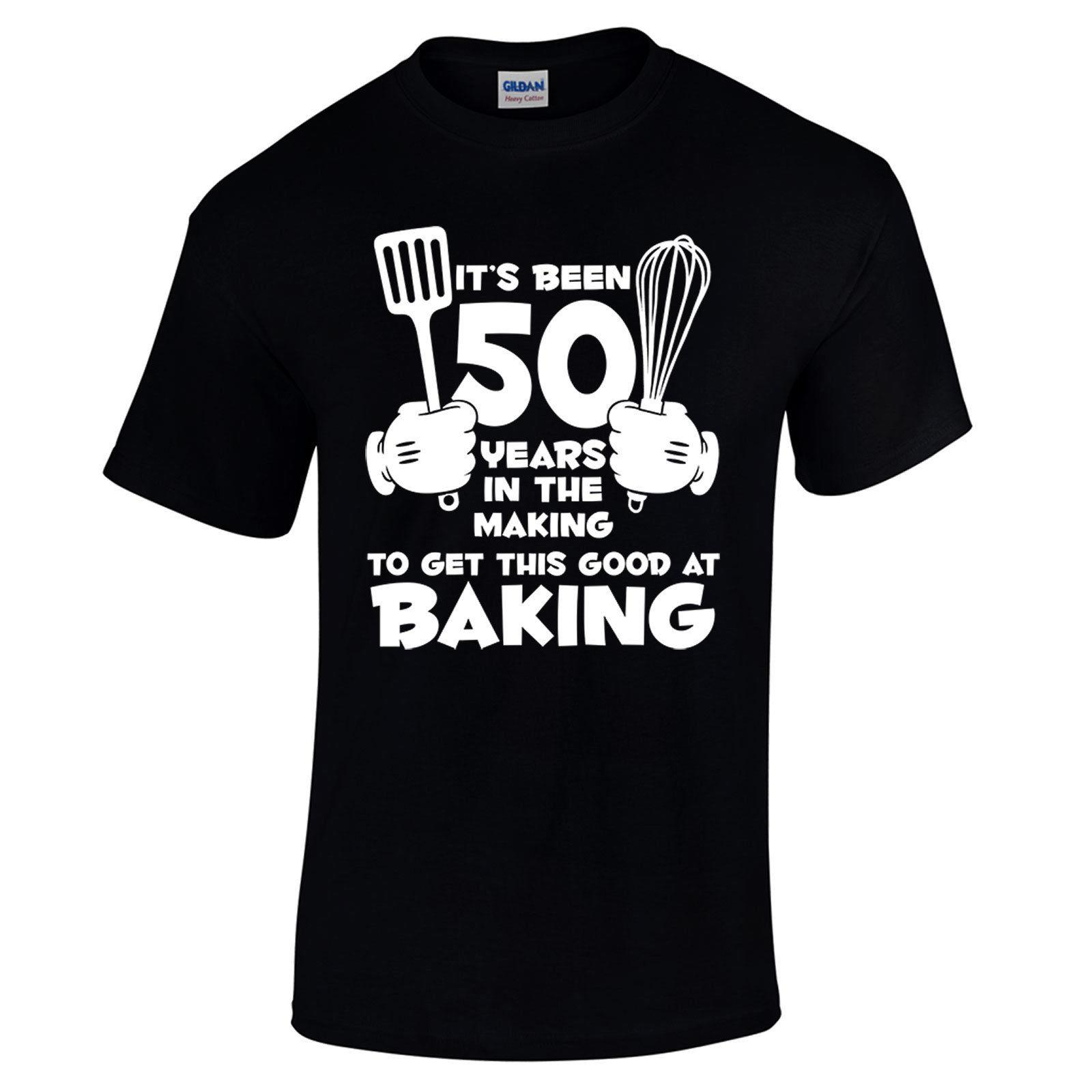 50th Birthday Gifts For Him Mens Novelty T Shirt Its Been 50 Years In The Baking Cool Casual Pride Men Unisex New Companies 24 Hour