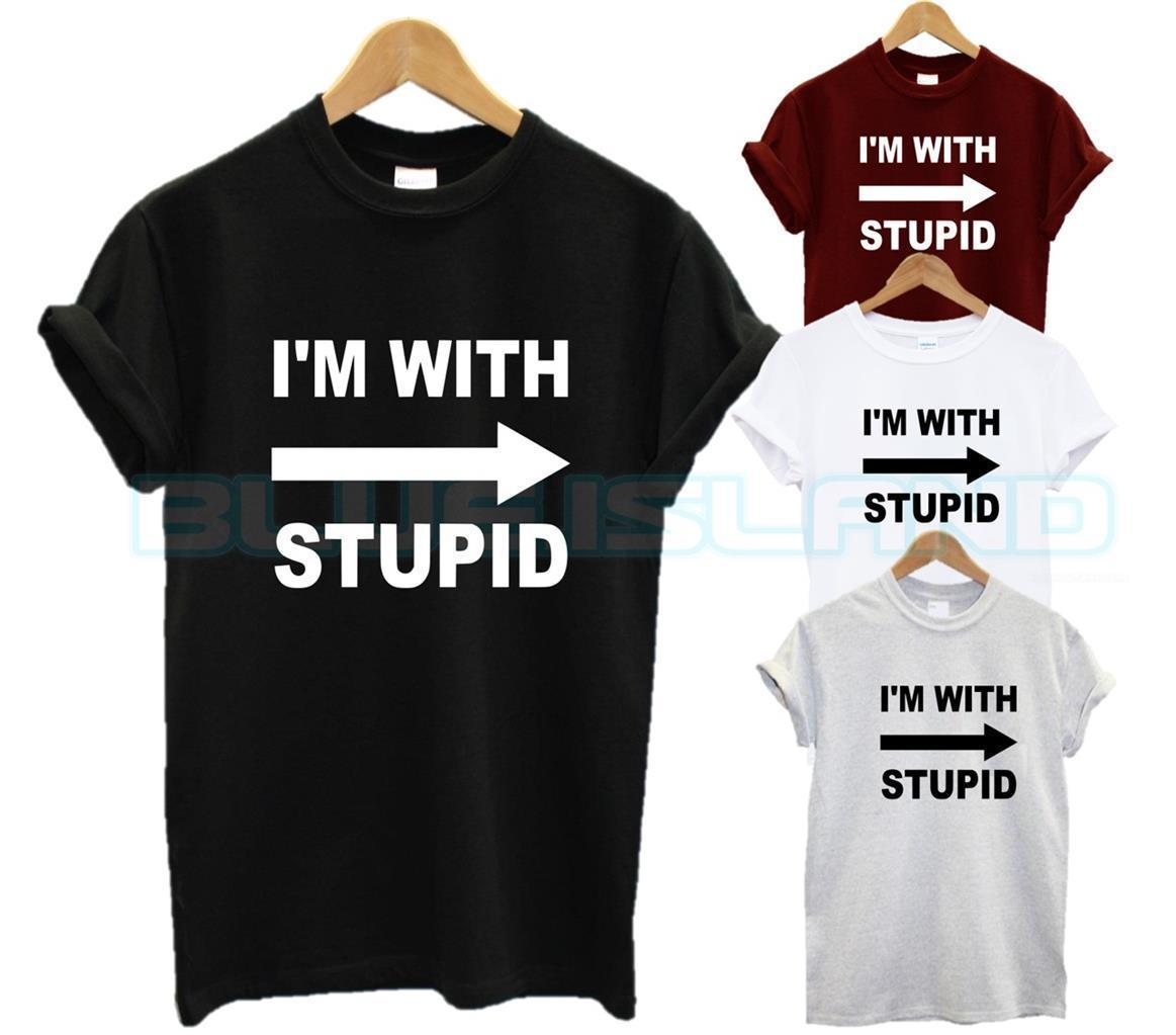 3cbddfdf I'M WITH STUPID T SHIRT ARROW FUNNY SLOGAN JOKE FRIENDS IM GIFT PRESENT  XMAS NEW