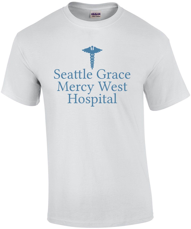 Seattle Grace Mercy West Hospital Greys Anatomy Shirt Funny