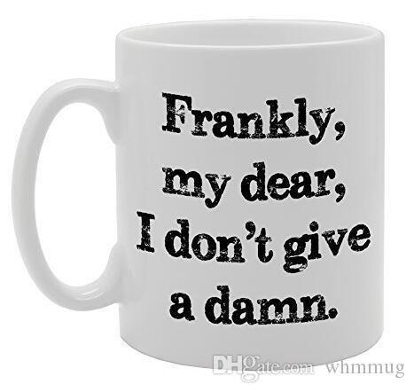 Frankly, My Dear, I Don't Give A Damn Rude Funny Mug Coffee Mug with Sayings Christmas Gift Tea Coffee Ceramic Mug Cup 11oz