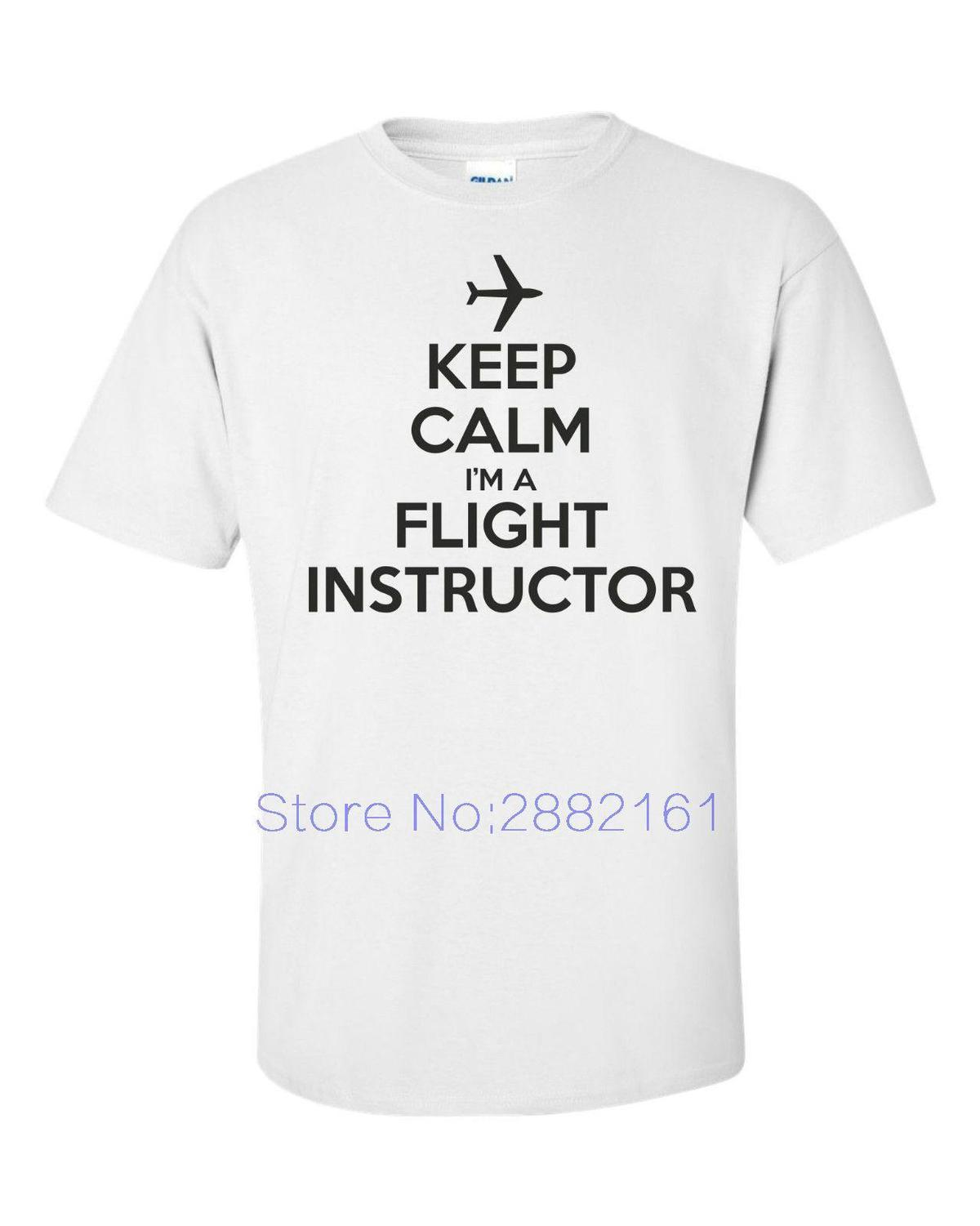 74ab4f3715 KEEP CALM FLIGHT INSTRUCTOR Funny Mens T Shirt AVIATION AIRPLANE PLANE  PILOT Short Sleeves Cotton Shirts Design Online T Shirts From Amesion98, ...