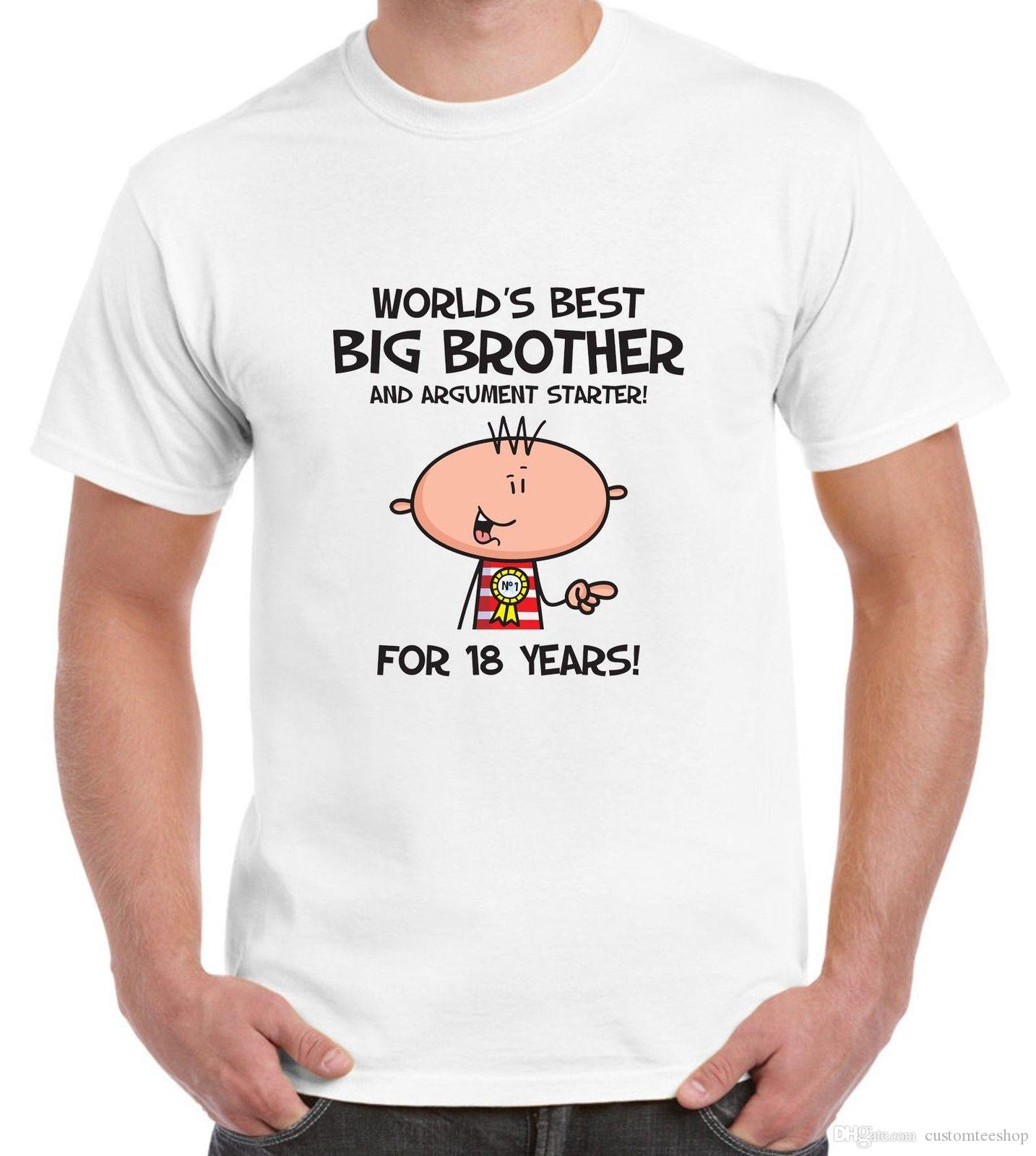 Worlds Best Big Brother MenS 18th Birthday Present T Shirt Gift Top Tee 100 Cotton Humor Men Crewneck Shirts Fashion Print From