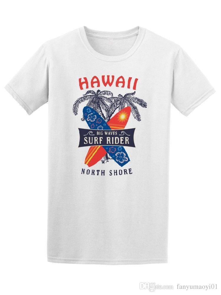 Hawaii Big Waves Surf Rider Men S Tee Image Adult T Shirt New Official  Printed T Shirt Men S Short Sleeve O Neck T Shirts Summer St Best T Shirts  Sites ... 1845d61ec