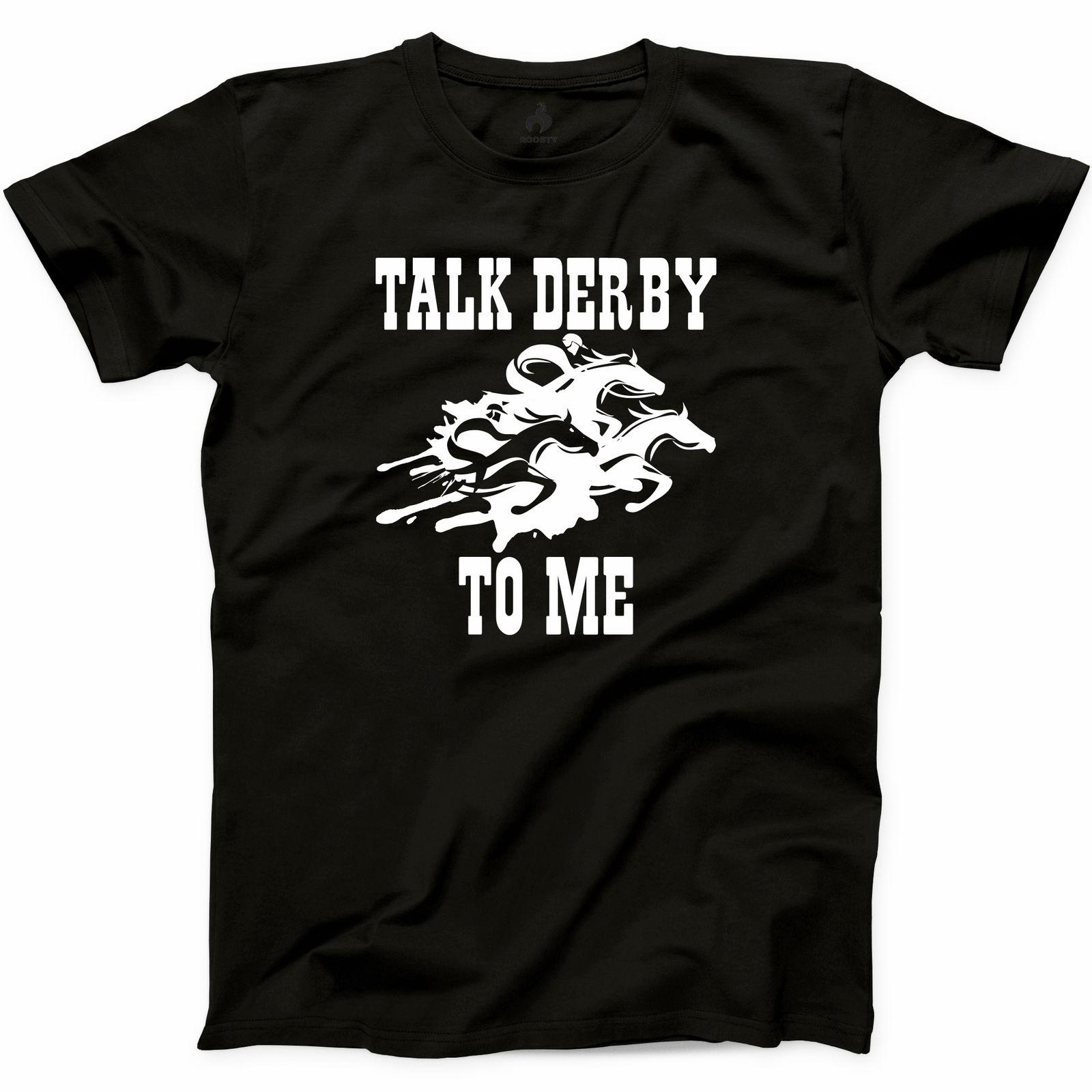 51b8e251c Talk Derby To Me T Shirt Horse Race Funny Kentucky Derby Graphic Tee S 3XL  Funny Unisex Tee Canada 2019 From Tshirt_press, CAD $13.78   DHgate Canada