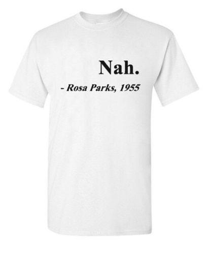 c237d3a66 NAH.Rosa Parks,1955 T Shirt Women Men Tshirts Cotton Tops Casaul ...