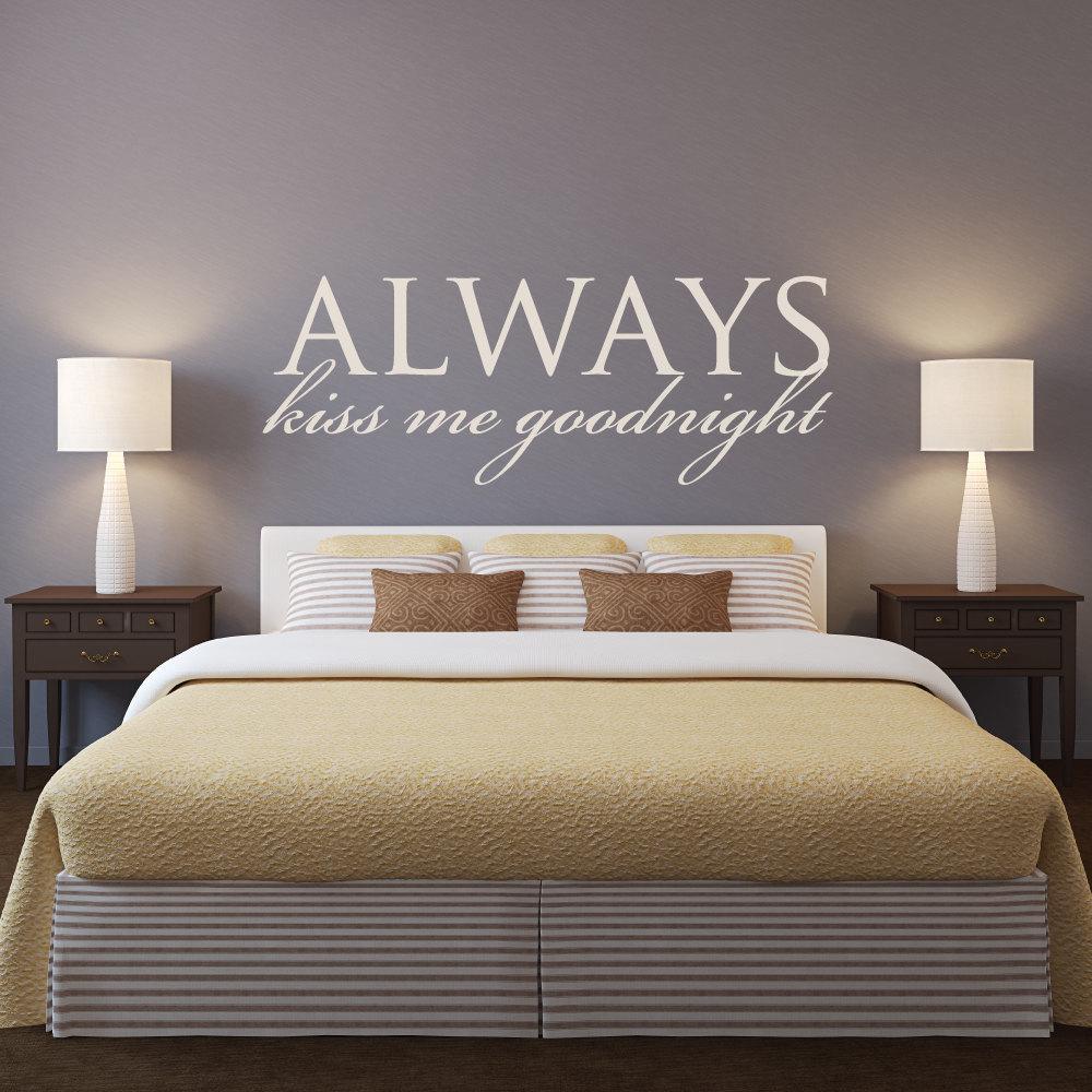 Hauptschlafzimmer Kopfteil Wandtattoo Zitate Immer Küss Mich Gute Nacht  Entfernbare Wandaufkleber Für schlafzimmer Dekoration