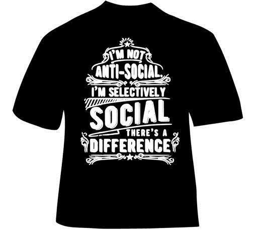 83f312c9 I'M Not Anti Social, Black T Shirt S, M,L, 3XL Print T Shirt Mens Short  Sleeve Hot Top Tee Game Shirt Top Tee T Shirts With Prints Humorous Shirts  From ...