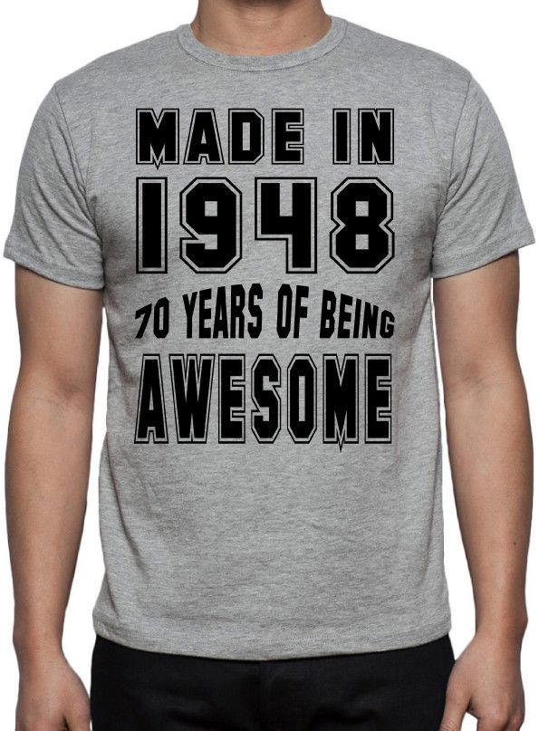 6a6c8e70d 70th Birthday 70 Years Of Being Awesome Party Gift Present 1948 Grey T  Shirt Tee Shirts Design T Shirts Buy Online From Populartees, $11.01|  DHgate.Com