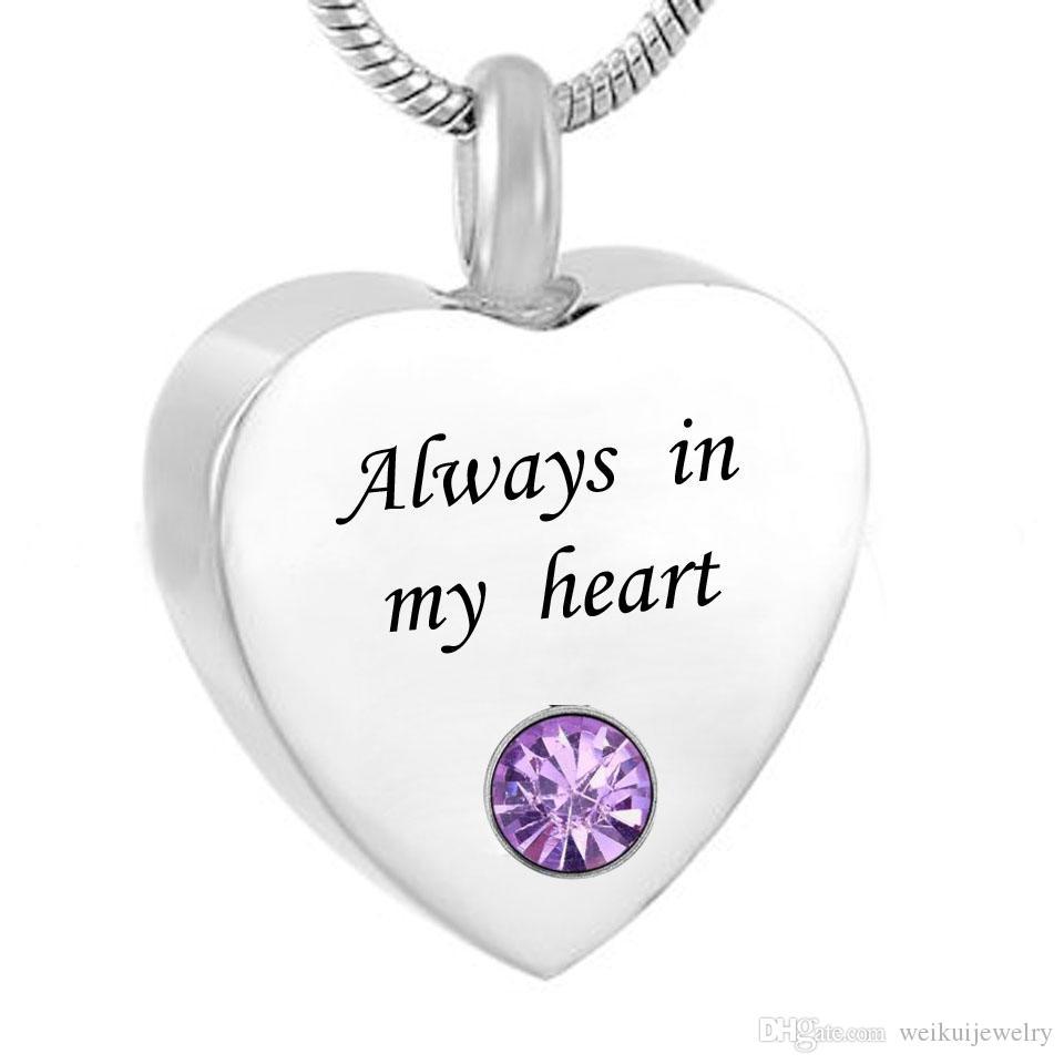 Coração personalizado sempre no meu coração Cremação Urn Colar Lembrança com Birthstone Aço Inoxidável Custom Made com Qualquer Nome
