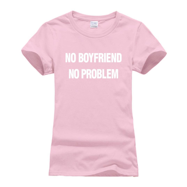 8fa3abbc0e Women s Tee No Boyfriend No Problem Funny Camisetas 2018 Summer Kawaii  Print T Shirt Women Cotton Fashion Brand Clothing Punk Female T Shirt