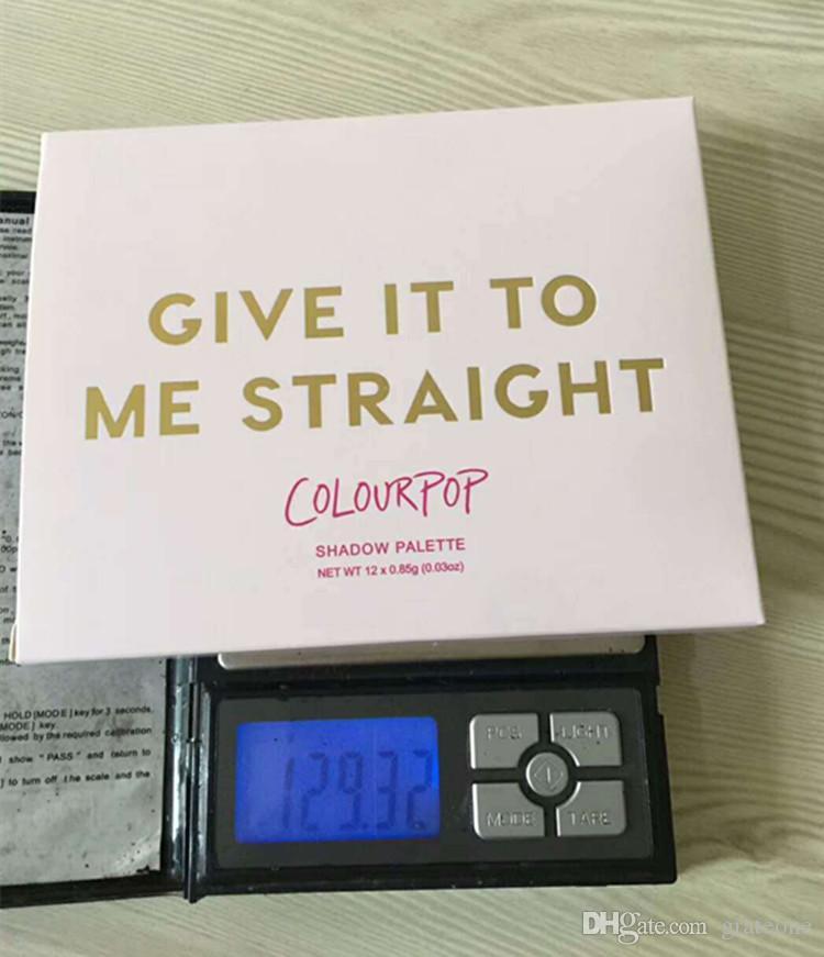 Nouveau Palette Ombre à Paupières Colourpop Donnez-le moi droit ombre à paupières 12 couleurs palette de fard à paupières maquillage