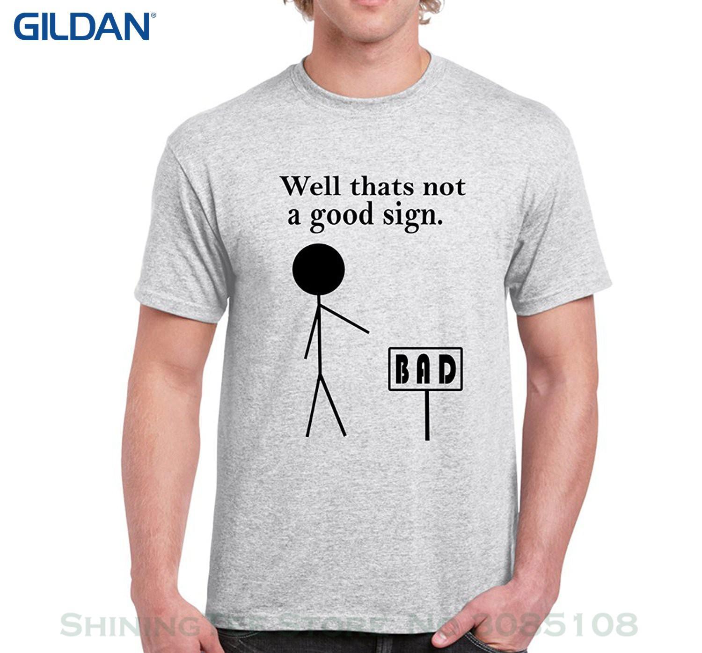 d27b5164d Hot Sell 2019 Fashion Starlite Mens Funny T Shirts Thats Not A Good Sign  Funny Tshirts Funny Gifts T Shirt Funny Funny T Shirt Designs From  Shiningteestore, ...