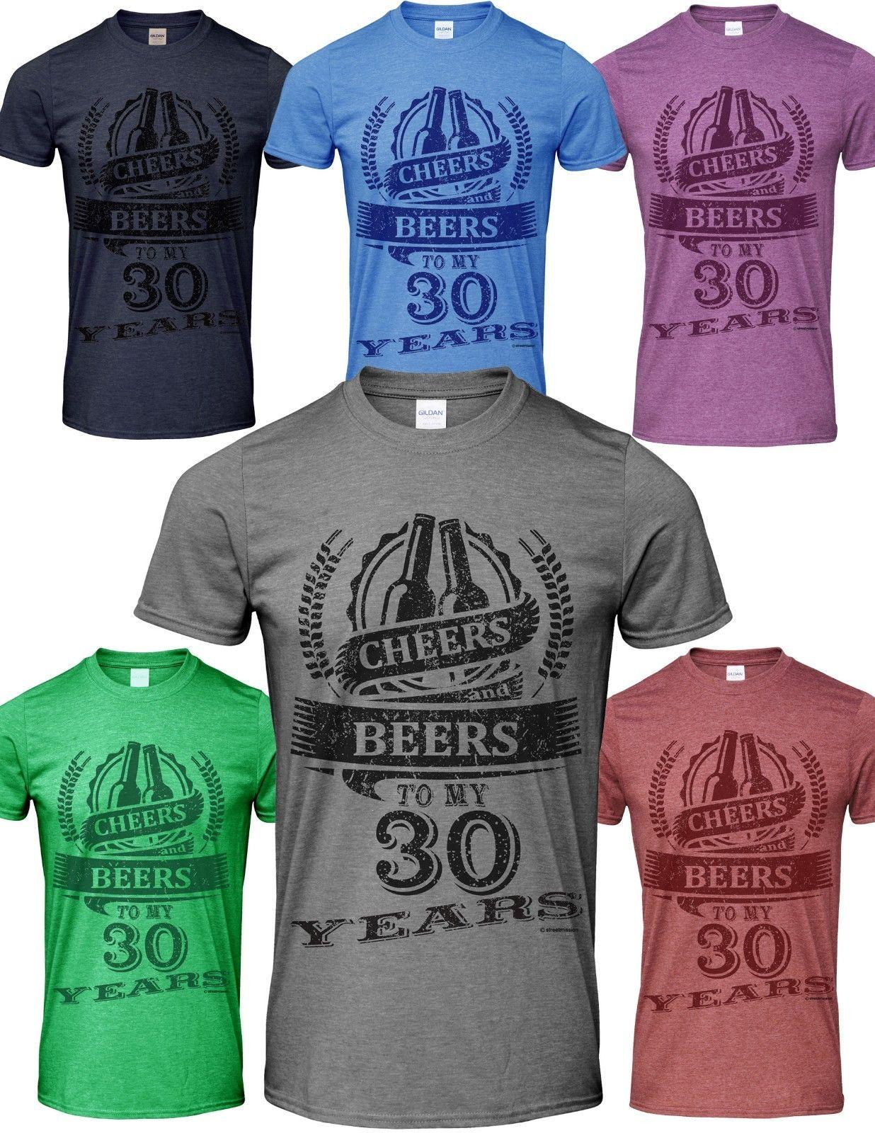 e720b5e93 Details Zu 30th Birthday Gift Celebration Cheers And Beers Mens T Shirt  Humour Slogan Quote Personalised T Shirt Mens Tee Shirts From Lukehappy14,  ...