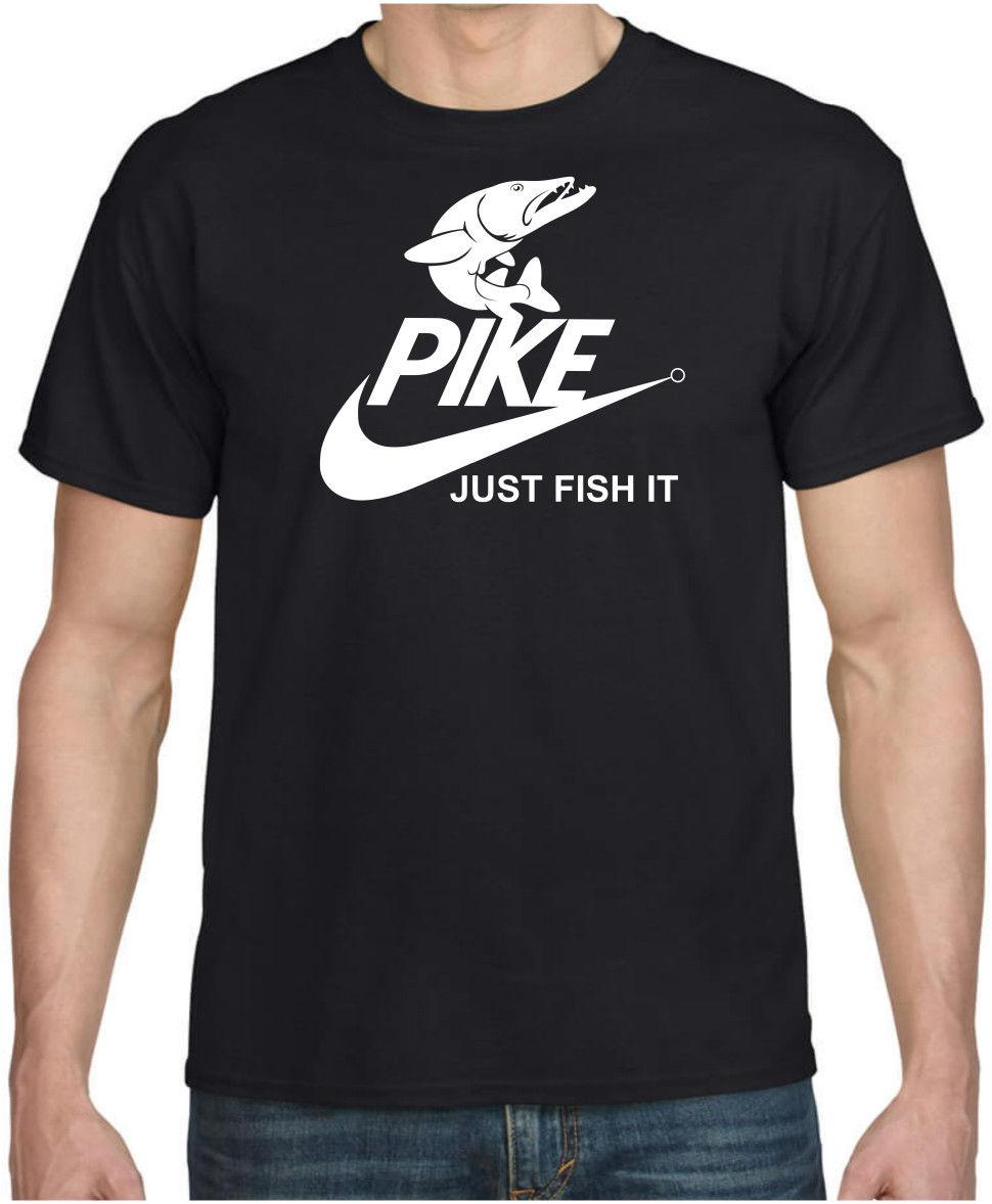 8e7e9596 PIKE JUST FISH IT Funny Pike Fishing Spinning Cool Gift Birthday Parody T  Shirt Funny Unisex Tee Coolest Shirts Funny T Shirt Slogans From Stshirt,  ...