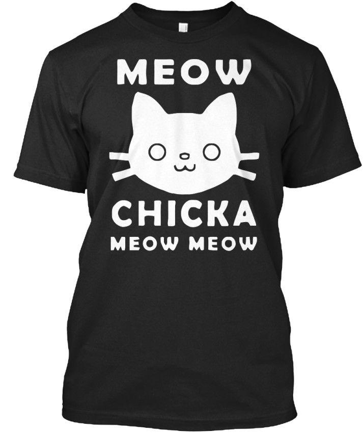45190d0a Meow Chika Chicka T Shirt Élégant HOT SELL 2018 New Fashion Brand Men Tees  Solid Color Short Sleeve 100% Cotton Online Shopping T Shirt Cool Shirts  Online ...