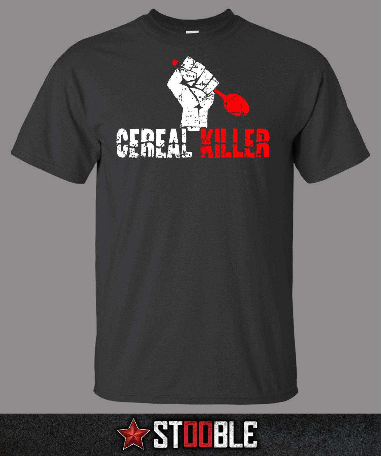19379794 Cereal Killer T Shirt New Funny Brand T Shirt Men 2018 New Fashion Printed  Fashionable Round 100% Cotton Casual Short Awesome T Shirt Design Shirt And  ...
