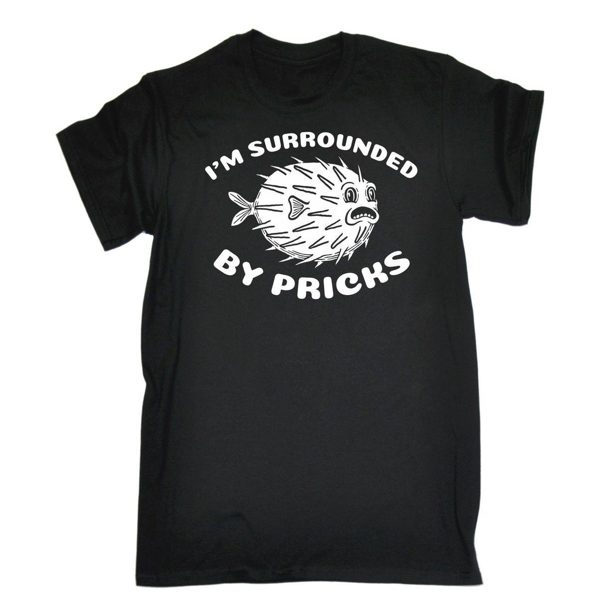 aad6c8bb41a7 Mens Im Surrounded By Pricks Funny Joke Offensive Rude T-SHIRT ...