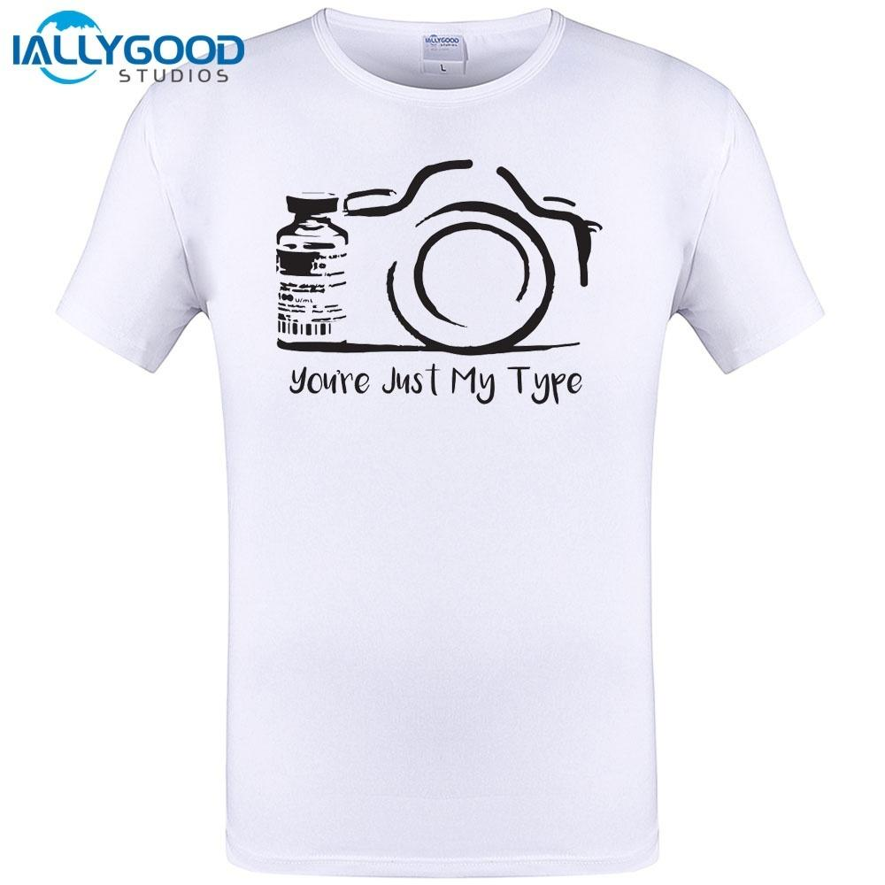 5515faae You're Just My Type Design New Mens T Shirt Funny Photographer Camera  Photography Tops Tee Summer Short Hip Hop Tops Tee S-6XL