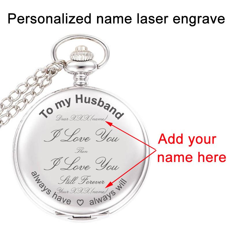 To My Husband I Love You Birthday Gift From Wife Anniversary Gifts For Men Personalized Your Name Laser Engraved Pocket Watch Old Watches Sale