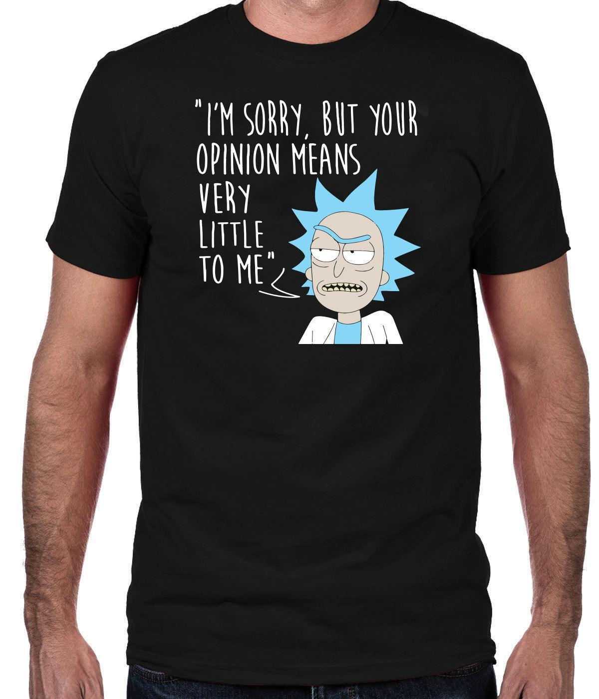 c895f4b7 Rick & Morty T-Shirt, Your Opinion Means Very Little To Me Men's Comedy T- Shirt