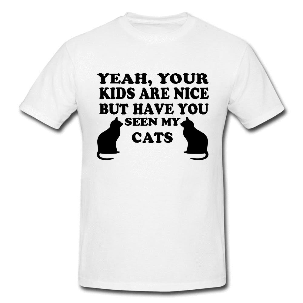 bf168340 Seen My Cats ? Funny Mens Or Lady Fit T Shirt T Shirt Funny Gift Novelty  Casual Pride T Shirt Men Unisex New Fashion Tshirt Loose Awesome T Shirts  For Men T ...