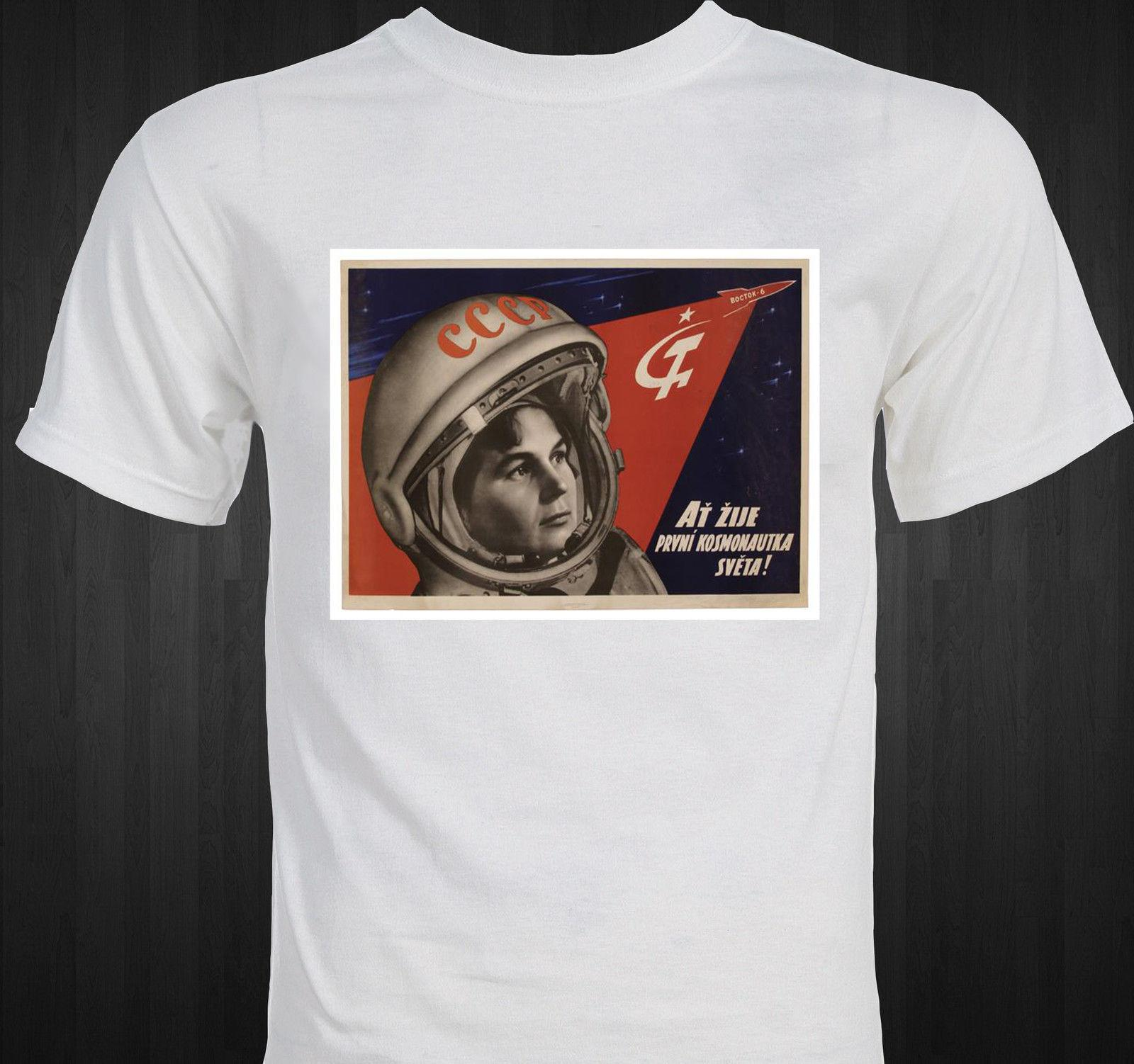 33e18e83 Soviet Space Program Propaganda Valentina Tereshkova Female Astronaut T  Shirt Mens 2018 Fashion Brand T Shirt O Neck 100%cotton Awesome T Shirt  Clever T ...