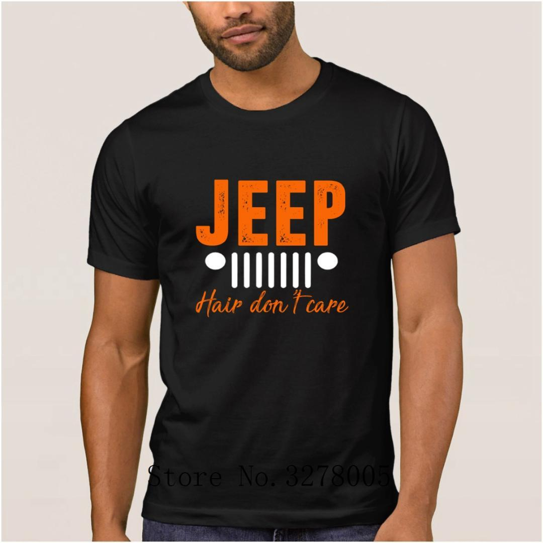 Create Custom New Style Casual Jeeps Hair Dont Care T Shirts Men